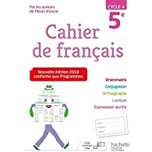 Cahier de français cycle 4 / 5e - Ed. 2018