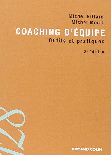 Coaching d'équipe: Outils et pratiques
