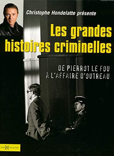 Les Grandes Histoires criminelles