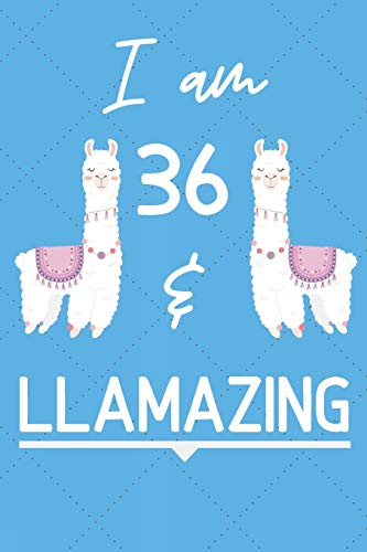 Year Old Women I Am 36 And Llamazing Funny Llama 36th Birthday Gift Journal Notebook Diary
