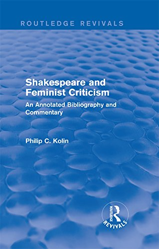 """Routledge Revivals: Shakespeare and Feminist Criticism (1991): An Annotated Bibliography and Commentary"" - por Philip C Kolin MOBI EPUB"