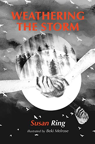 Weathering the Storm: a collection of poems charting the highs of life and the lows of depression - Melrose Ring
