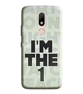 HiFi Designer Phone Back Case Cover Motorola Moto M :: Moto M :: MotoM ( I Am the One Quotes )