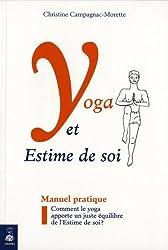 Yoga et Estime de Soi : Comment le yoga apporte un juste équilibre de l'Estime de soi ?