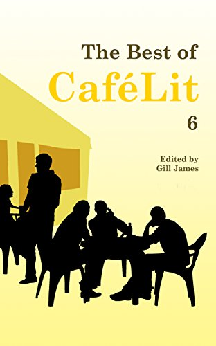 The Best of CaféLit 6 by [Multiple]