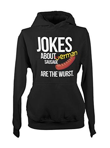 Jokes About German Sausage Are The Wurst Amusant Femme Capuche Sweatshirt Noir