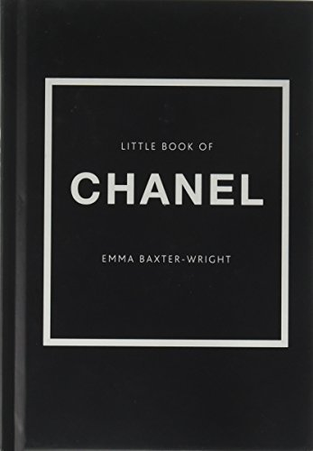 The Little Book of Chanel por Emma Baxter-Wright