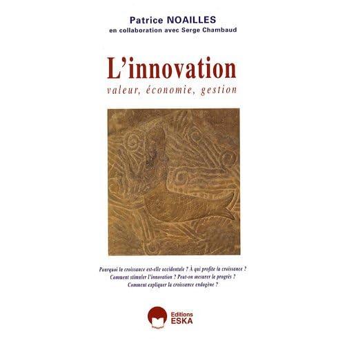 L'Innovation. Valeur, économie, gestion