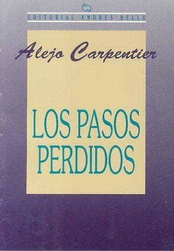 Los Pasos Perdidos by Alejo Carpentier (1995-01-01)