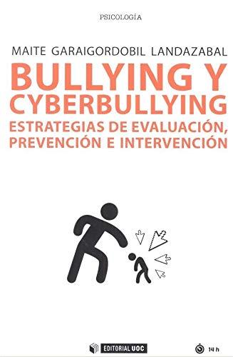 Bullying y cyberbullying. Estrategias de evaluación, prevención e intervención (Manuales)