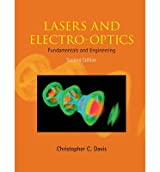 [(Lasers and Electro-optics: Fundamentals and Engineering)] [Author: Christopher C. Davis] published on (May, 2014)