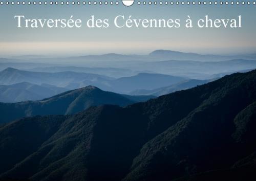 Traversee Des Cevennes a Cheval 2018: Apercu Des Paysages Traverses Dans Les Cevennes Lors De La Course De Florac. par Alain Gaymard
