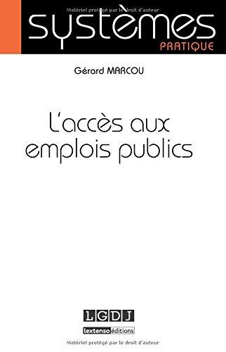 L'accès aux emplois publics par Gérard Marcou