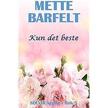 Kun det beste (Solvik-serien Book 5) (Norwegian Edition)