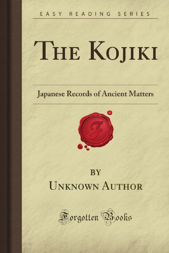 The Kojiki: Japanese Records of Ancient Matters (Forgotten Books) por Unknown Hall Author