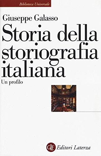 Storia della storiografia italiana. Un profilo