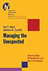Managing the Unexpected: Assuring High Performance in an Age of Complexity by Karl E. Weick (2001-07-03)