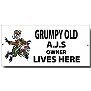 VINTAGE SIGN DESIGNS Grumpy Old AJS Owner Lives Here metal sign