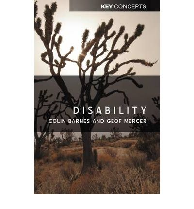 { DISABILITY (KEY CONCEPTS (HARDCOVER) #19) } By Barnes, Colin ( Author ) [ Jan - 2003 ] [ Hardcover ]
