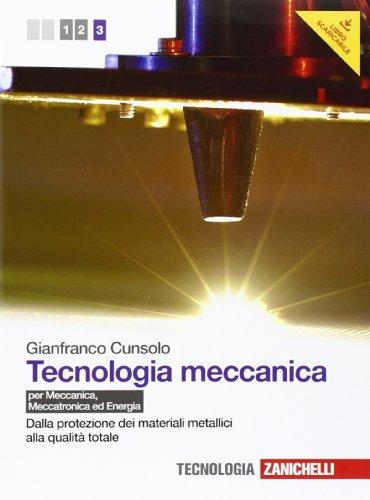 Tecnologia meccanica. Per le Scuole superiori. Con espansione online: 3