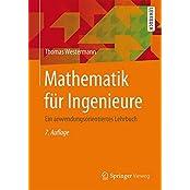 Mathematik für Ingenieure: Ein anwendungsorientiertes Lehrbuch (Springer-Lehrbuch)