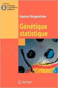 Génétique statistique de Stephan Morgenthaler ( 2 juillet 2008 )