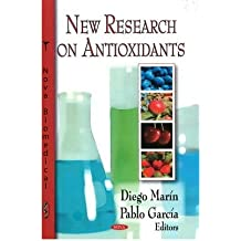 [(New Research on Antioxidants)] [ Edited by Diego Marin, Edited by Pablo Garcia ] [November, 2008]