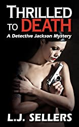 Thrilled to Death: 2 by L.J. Sellers (2012-03-23)