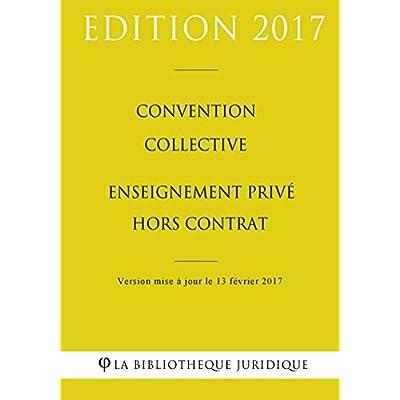 Convention collective Enseignement privé hors contrat