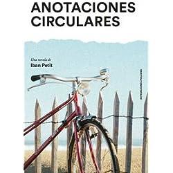 ANOTACIONES CIRCULARES de Iban Petit