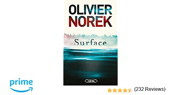 Amazon Fr Surface Olivier Norek Livres