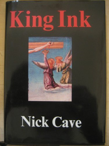 King Ink by Nick Cave (1988-05-19)