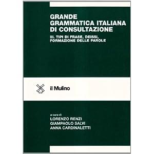 Grande grammatica italiana di consultazione: 3