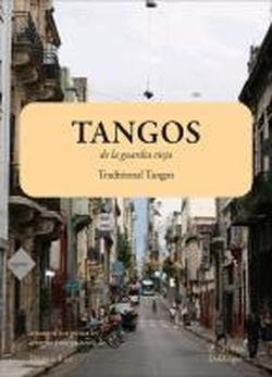 Tangos de la Guardia Vieja - Traditional Tangos Guitare
