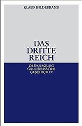 Das Dritte Reich (Oldenbourg Grundriss Der Geschichte) (German Edition)