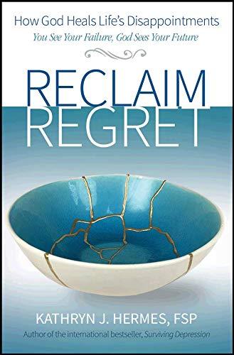 Reclaim Regret por Kathryn Hermes