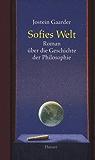 Sofies Welt: Roman über die Geschichte der Philosophie
