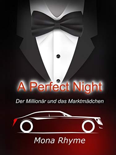 A Perfect Night - Der Millionär und das Marktmädchen