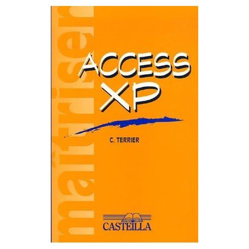 Maitriser Access XP by Claude Terrier (2003-10-01)