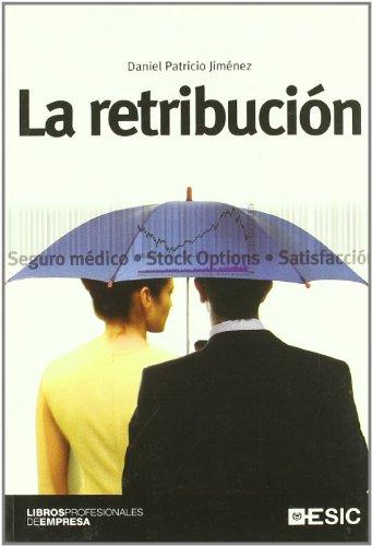 La retribucion (Libros profesionales)