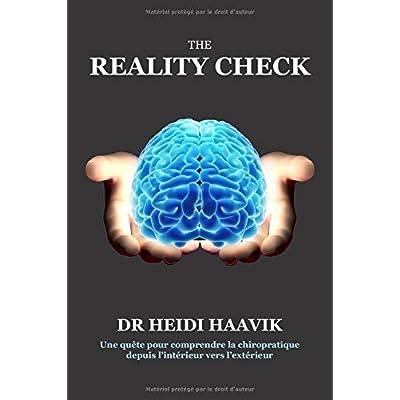 The Reality Check: Une quête pour comprendre la chiropratique depuis l'intérieur vers l'extérieur