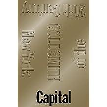 Capital: New York, Capital of the 20th Century