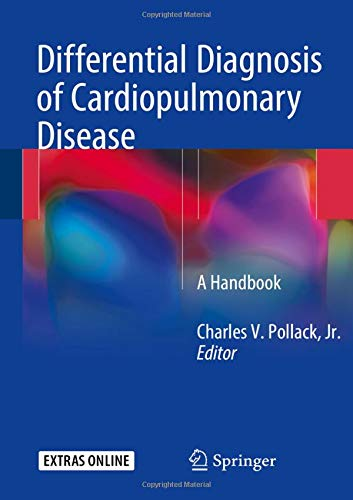 Differential Diagnosis of Cardiopulmonary Disease: A Handbook