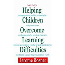 Helping Children Overcome Learning Difficulties by Jerome Rosner (January 19,1993)