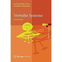 Verteilte Systeme: Grundlagen und Basistechnologien (eXamen.press) (German Edition)