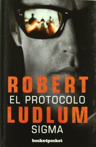 El protocolo Sigma (Books4pocket narrativa) por Robert Ludlum
