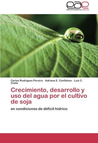 Crecimiento, Desarrollo y USO del Agua Por El Cultivo de Soja