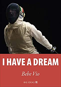 I have a dream (Big Ideas Book 8) (English Edition) de [Vio, Bebe]