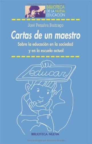 Cartas de un maestro (Biblioteca de la Nueva Educación) por Jose Penalva Buitrago