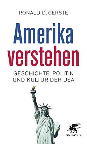 Amerika verstehen von [Gerste, Ronald D.]
